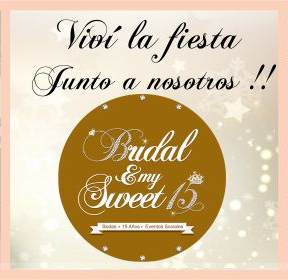 "DOMINGO 15/04- Expo "" Bridal & My Sweet 15 "" EN EL REGENTE PALACE HOTEL"